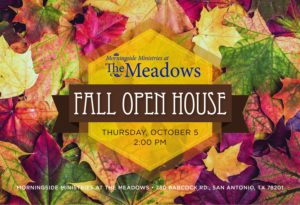 October 5 — The Meadows Fall Open House